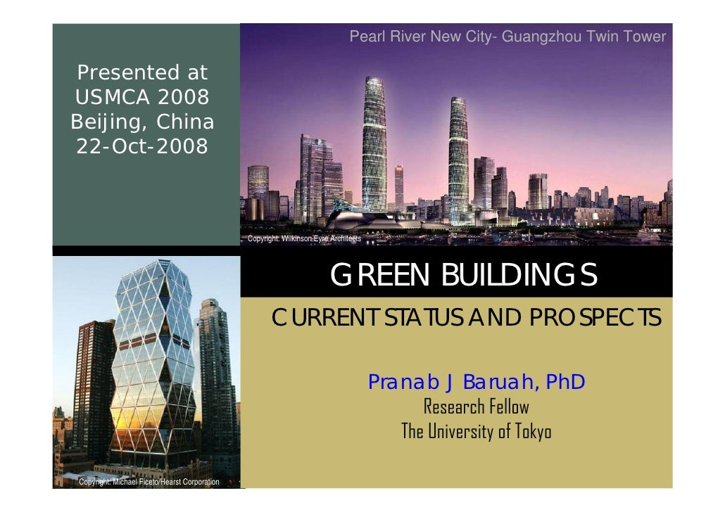 Pearl River New City- Guangzhou Twin Tower  Presented at USMCA 2008 Beijing, China 22-Oct-2008                            ...