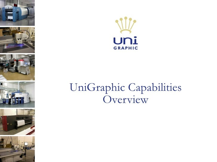 UniGraphic Capabilities Overview
