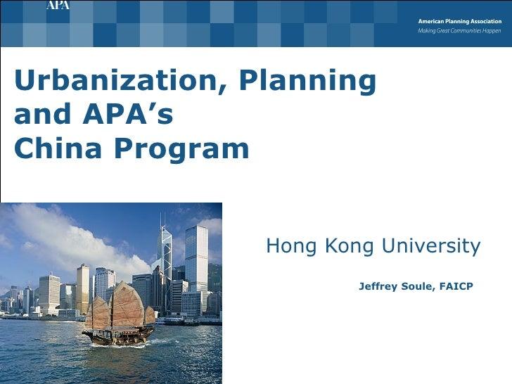 Urbanization, Planning And Apa Hong Kong University