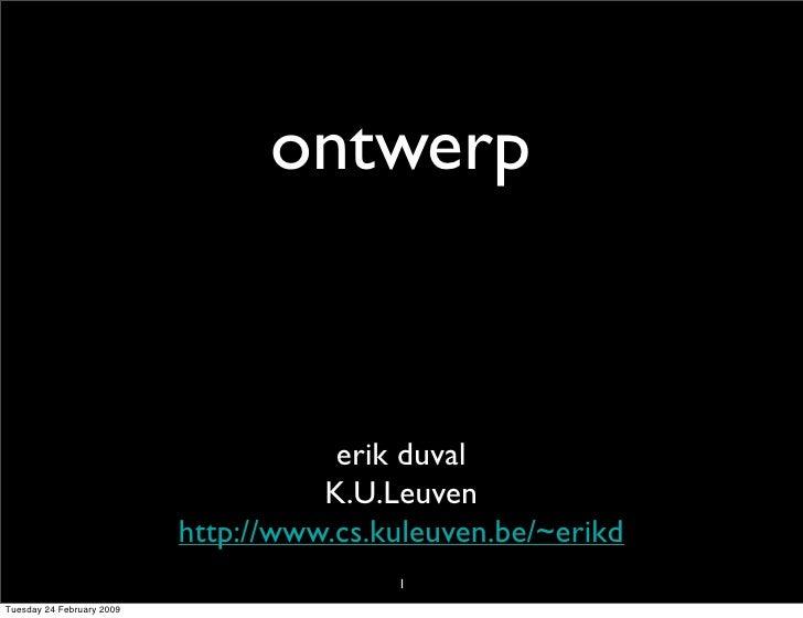 ontwerp                                         erik duval                                      K.U.Leuven                ...