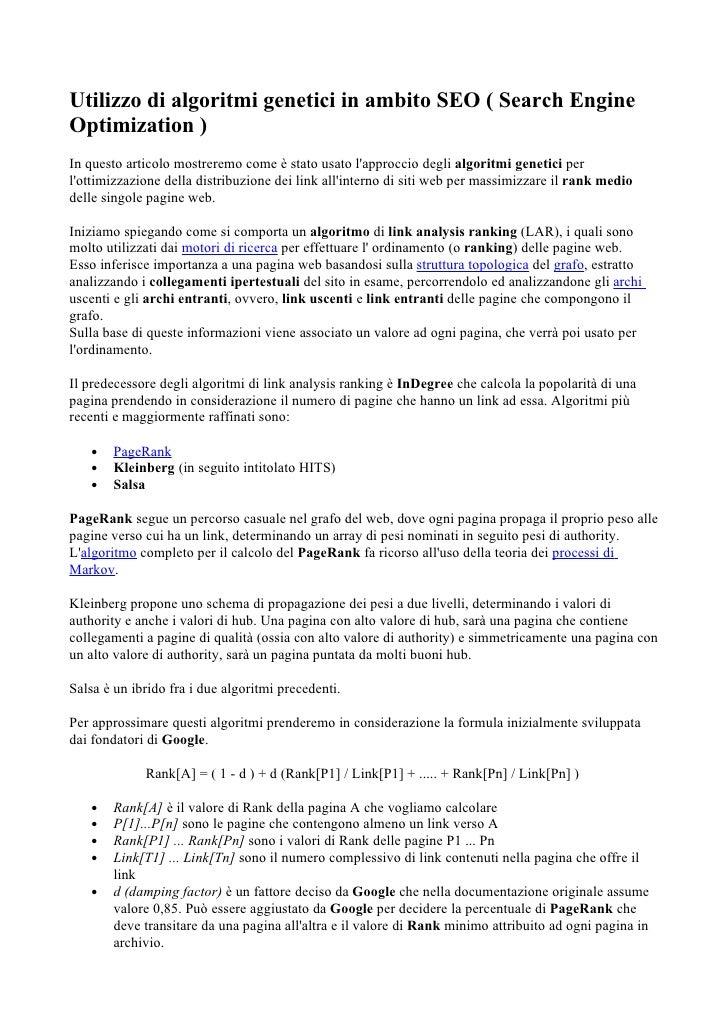 Utilizzo di algoritmi genetici in ambito SEO ( Search Engine Optimization ) In questo articolo mostreremo come è stato usa...