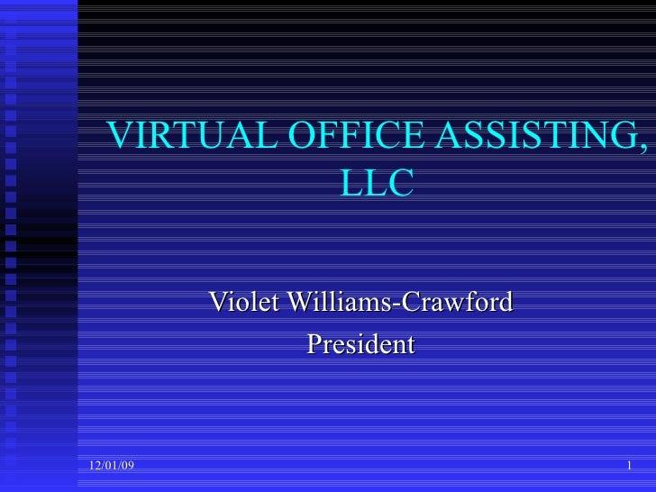 VIRTUAL OFFICE ASSISTING, LLC Violet Williams-Crawford President