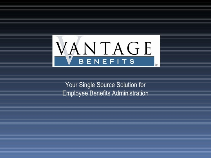 Vantage Benefits Ebp Presentation