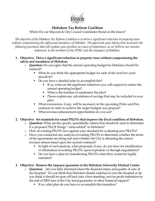 Hoboken Tax Reform Coalition Where Do our Mayoral & City Council Candidates Stand on the Issues? The objective of the Hobo...
