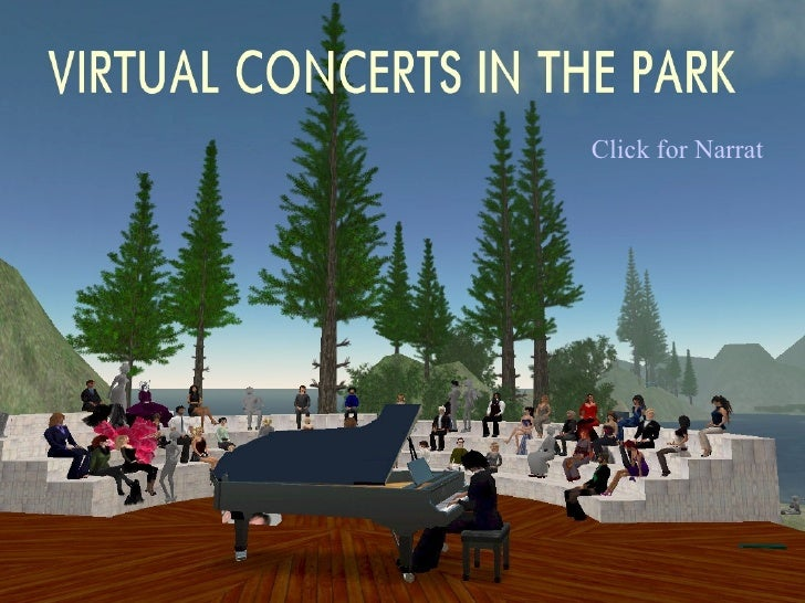 Virtual Concerts in the Park Click for Narration