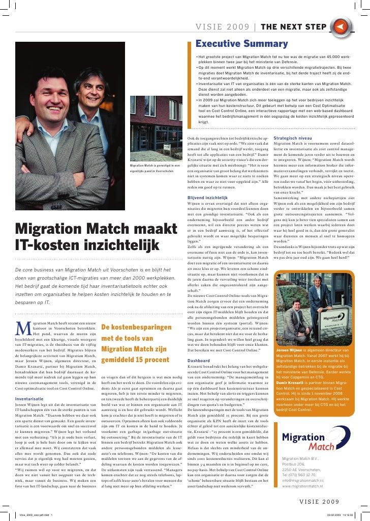 Visie 2009  Migration  Match