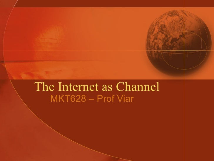 The Internet As A Channel