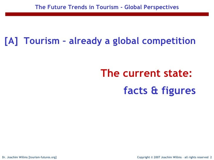 future trends tourism The tourism 2023 project sets out to help the uk outbound travel and tourism industry understand the challenges it faces and plan for a sustainable future tags.