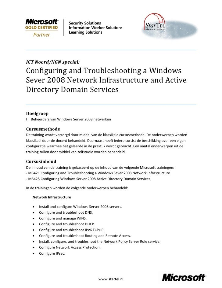 ICT Noord/NGN special: Configuring and Troubleshooting a Windows Sever 2008 Network Infrastructure and Active Directory Do...