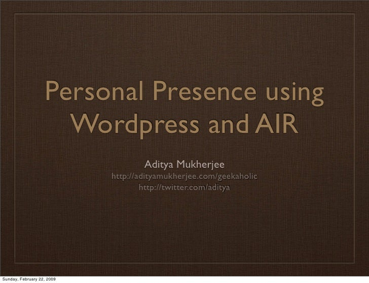Personal Presence with Wordpress and AIR