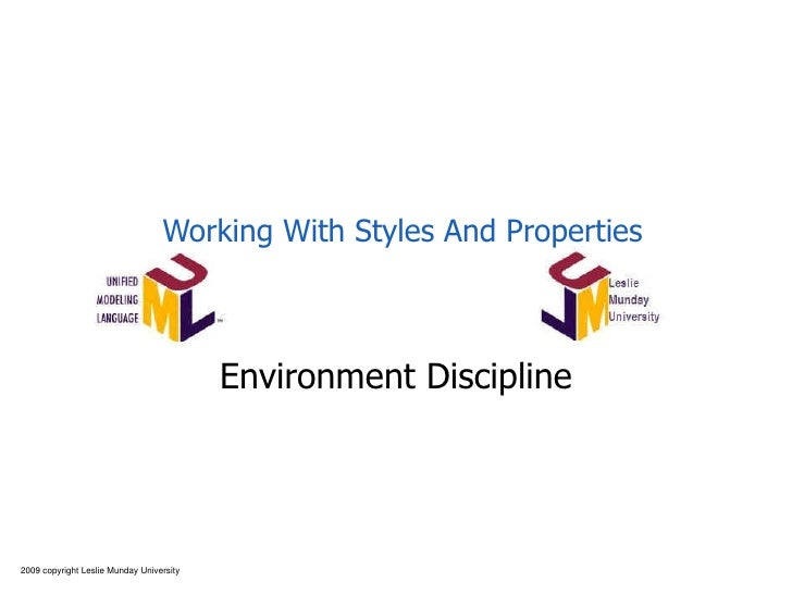 Working With Styles And Properties Environment Discipline