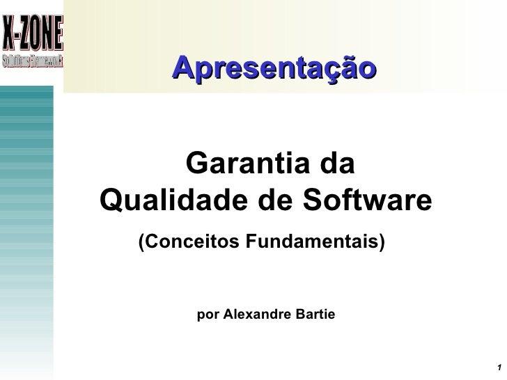X-Zone - Garantia da Qualidade de Software