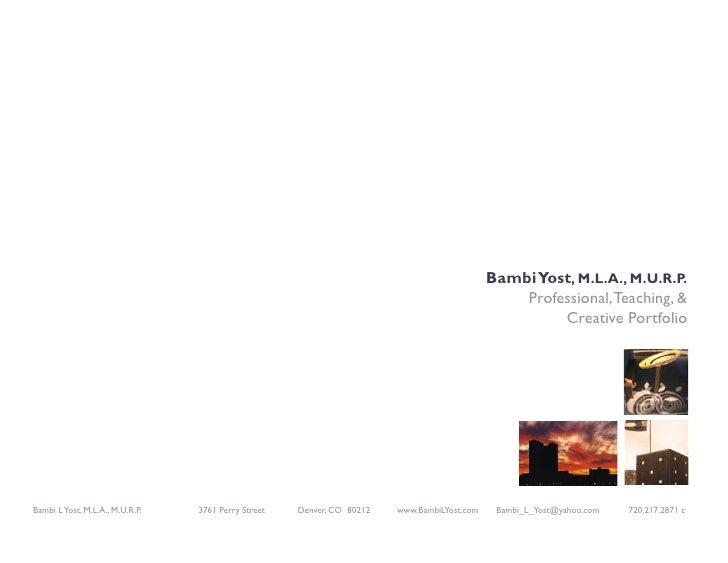 Yost 2009 Portfolio - Professional, Teaching, & Creative