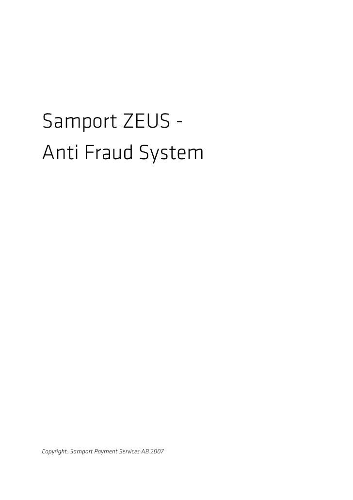 Samport ZEUS - Anti Fraud System     Copyright: Samport Payment Services AB 2007