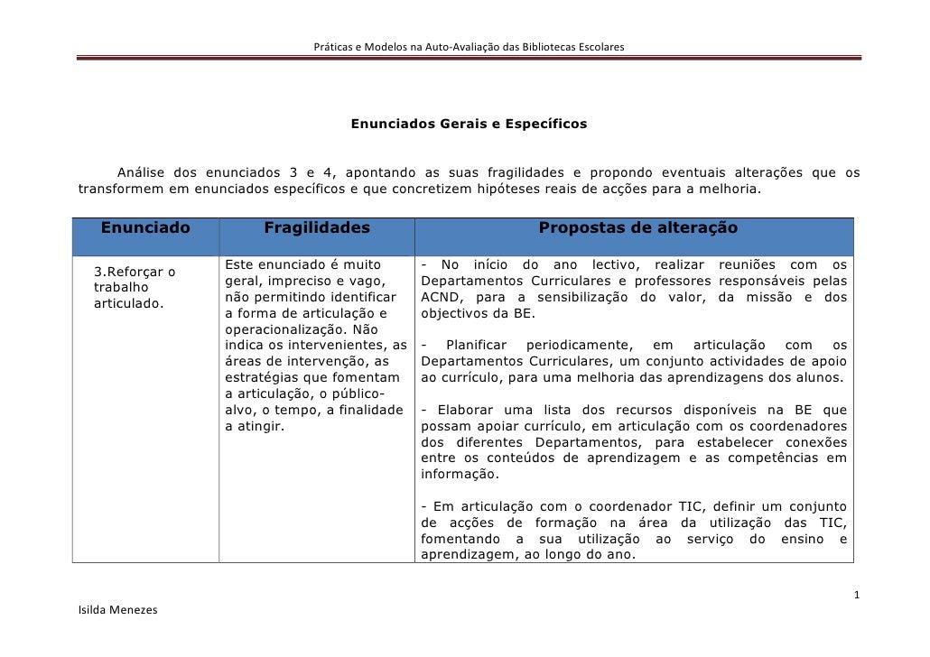 Práticas e Modelos na Auto-Avaliação das Bibliotecas Escolares                                            Enunciados Gerai...