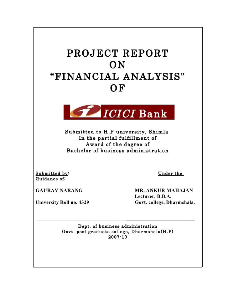 "PROJECT REPORT                ON       ""FINANCIAL ANALYSIS""                OF                             ICICI Bank      ..."