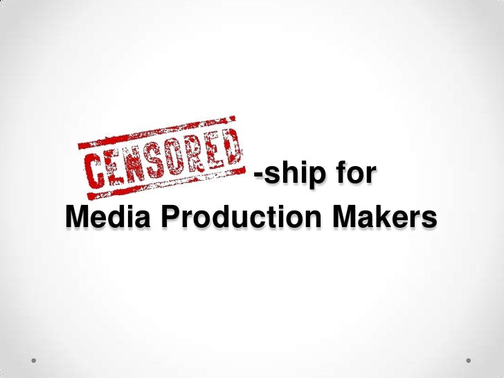 -ship forMedia Production Makers