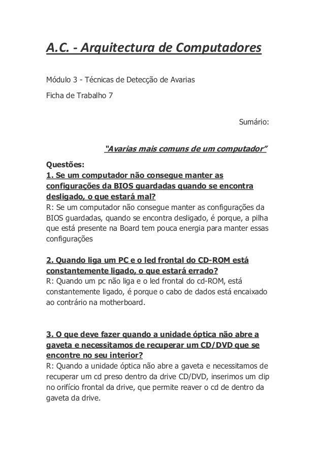 A.C. - Arquitectura de ComputadoresMódulo 3 - Técnicas de Detecção de AvariasFicha de Trabalho 7                          ...