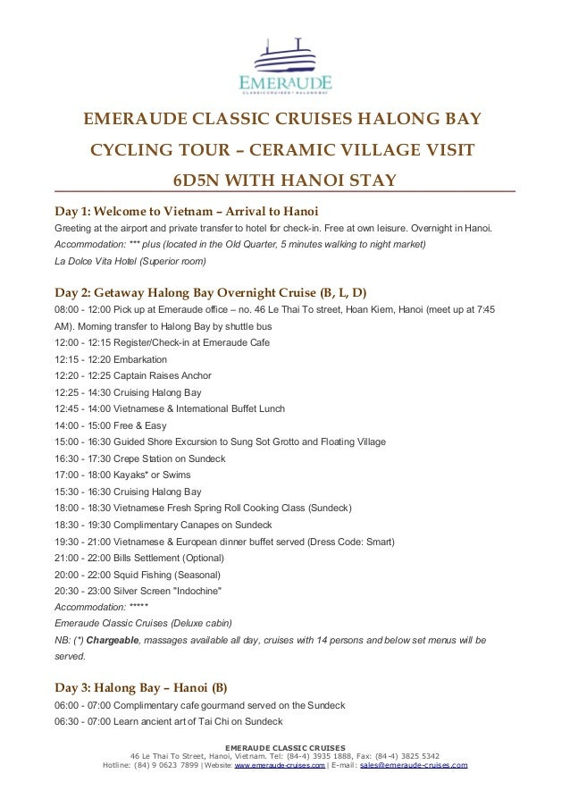 EMERAUDE CLASSIC CRUISES HALONG BAY CYCLING TOUR – CERAMIC VILLAGE VISIT 6D5N WITH HANOI STAY Day 1: Welcome to Vietnam – ...