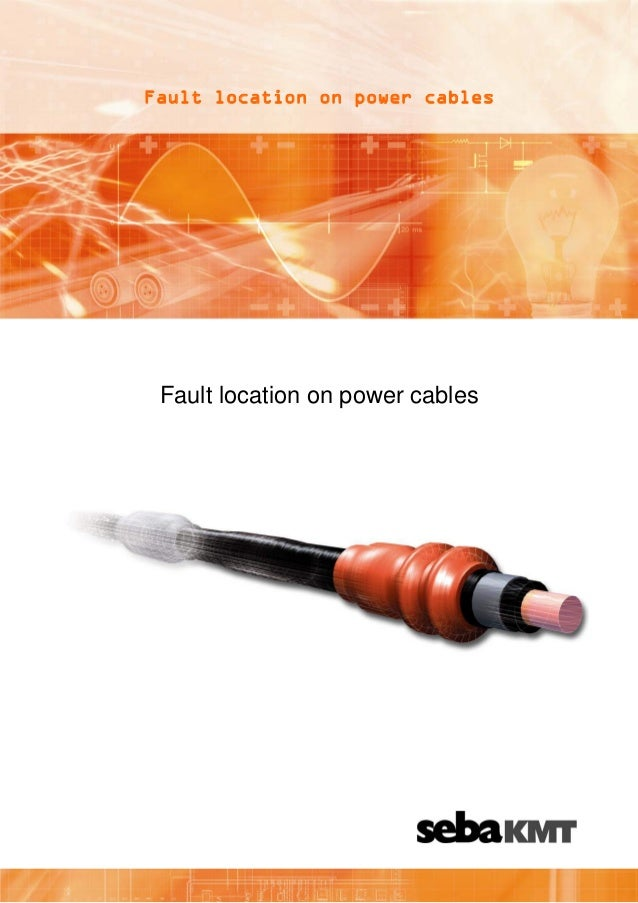 Fault location on power cables  Fault location on power cables