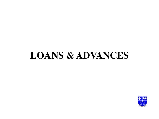 A.loans & advances