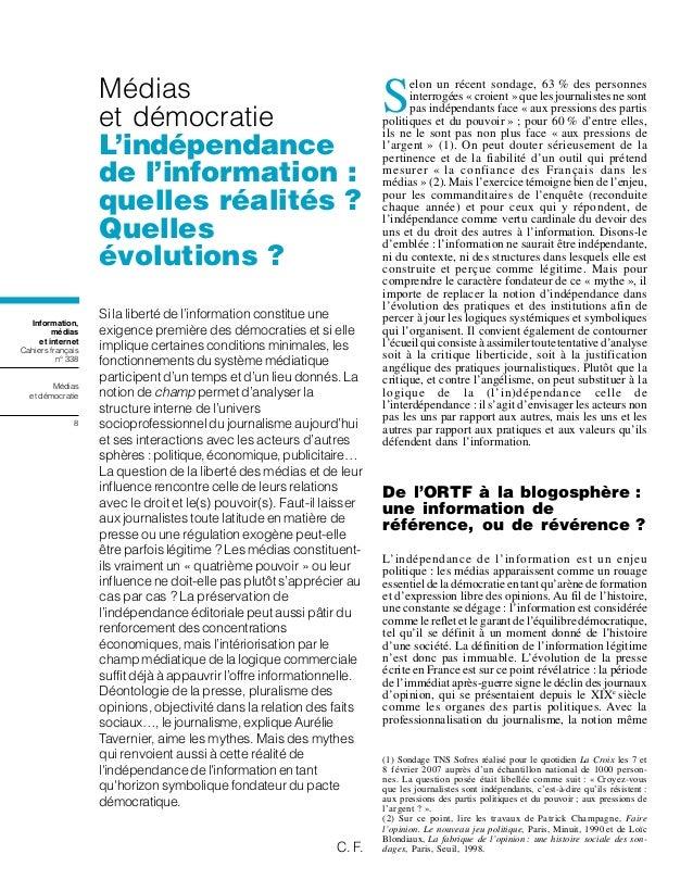 Information, médias et internet Cahiers français n° 338 Médias et démocratie 8 Médias et démocratie L'indépendance de l'in...