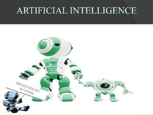  Artificial Intelligence (AI) is usually defined as the science of making computers do things that require intelligence w...