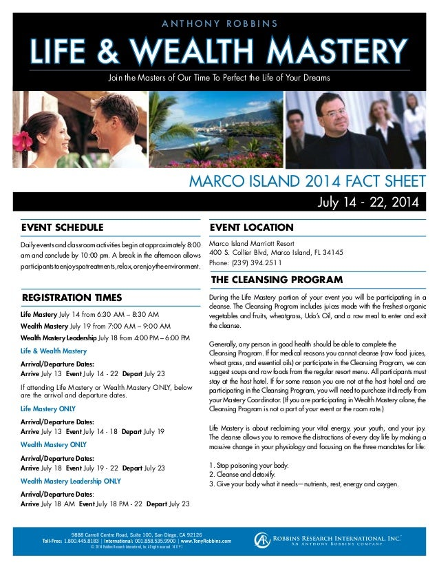 MARCO ISLAND 2014 FACT SHEET Daily events and classroom activities begin at approximately 8:00 am and conclude by 10:00 pm...