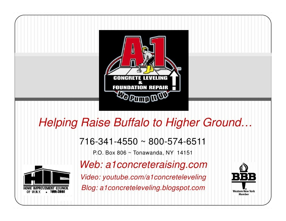 Helping Raise Buffalo to Higher Ground…              716-341-4550 ~ 800-574-6511                 P.O. Box 806 ~ Tonawanda,...