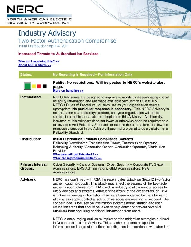 Industry Advisory Two-Factor Authentication Compromise Initial Distribution: April 4, 2011 Increased Threats to Authentica...