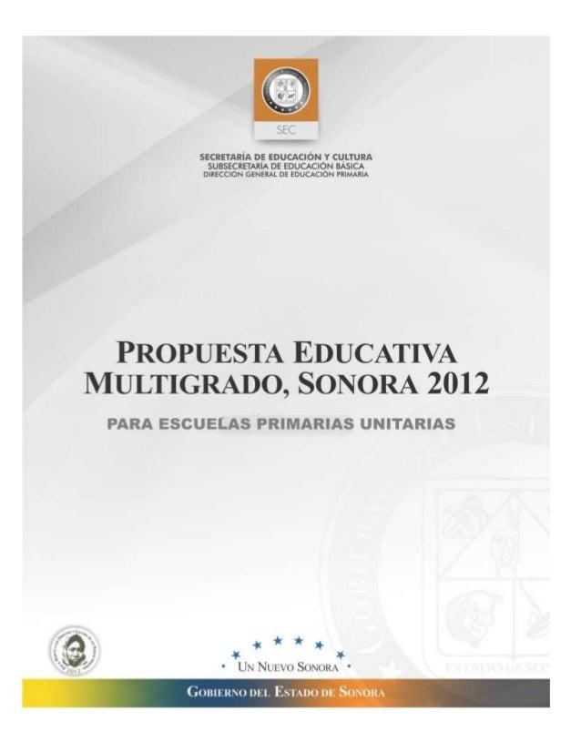 PROPUESTA EDUCATIVA MULTIGRADO.  SONORA  ESCUELAS UNITARIAS  2