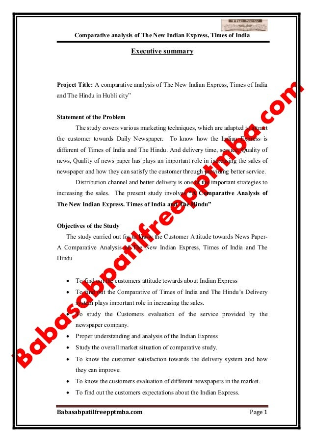 Comparative analysis of The New Indian Express, Times of India Babasabpatilfreepptmba.com Page 1 Executive summary Project...