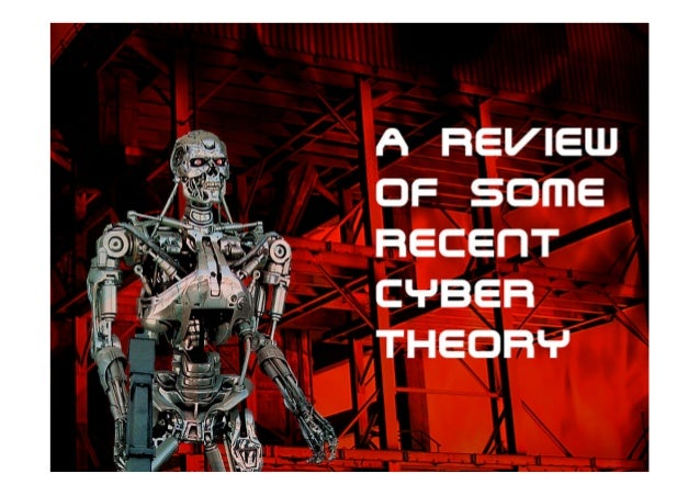 A review of some recent cyber theory