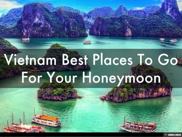 Vietnam best places to go for your honeymoon for Where to go for a honeymoon