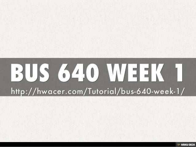 bus 640 week 6 Bus 640 week 6 final paper managerial decision making use the ashford university online library and web-based sources for your research at least three external scholarly sources must be used.