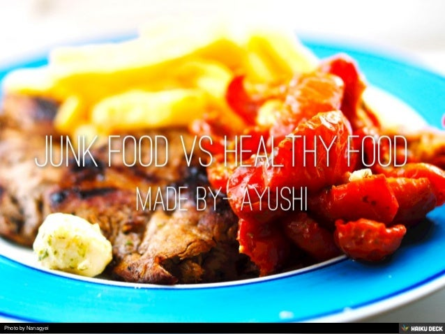 Junk food vs healthy food for Cuisine vs food