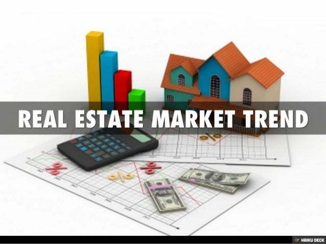 Real estate market trend for Real estate market trends