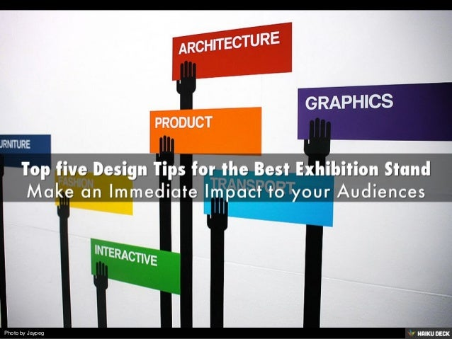 The Best Exhibition Stand Design : Top five design tips for the best exhibition stand