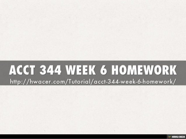 acct 344 Tutorials for question #00022977 categorized under education and general education.