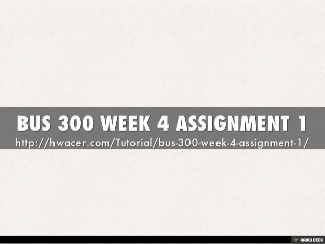bus 446 week 4 assignment Issuu is a digital publishing platform that makes it simple to publish magazines, catalogs, newspapers, books, and more online easily share your publications and get them in front of issuu's.