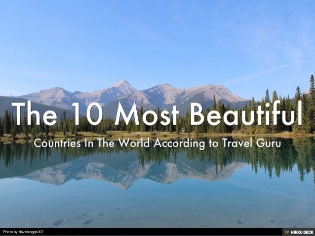 the 10 most beautiful countries in the world