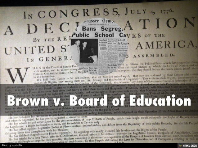 brown v. board essay Essay about a summary of brown v board of education and its rulingaugust 23, 2014 a summary of brown v.