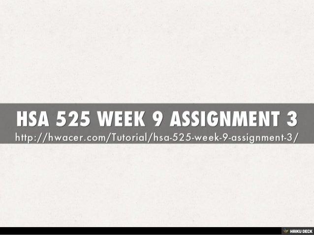 hsa 500 assignment 3 Hsa 500 – assignment 1: us health care system bus 519 wk 3 assignment 1 assess organizational re bus 519 wk 4 assignment 2 risk management plan.