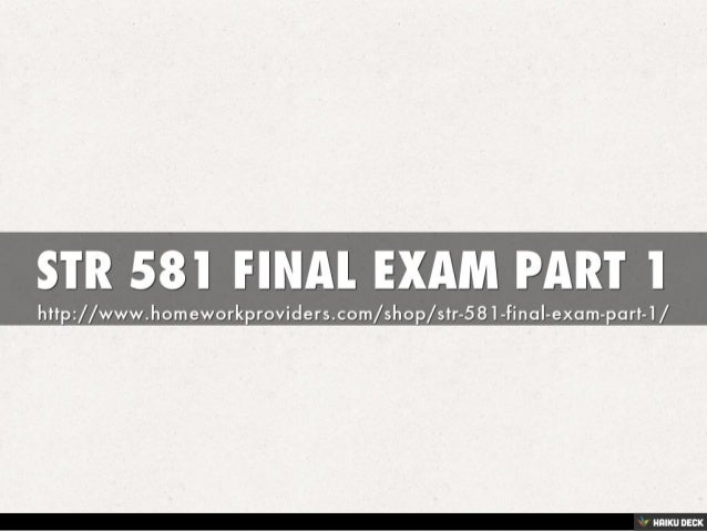 str 581 final exam part 2