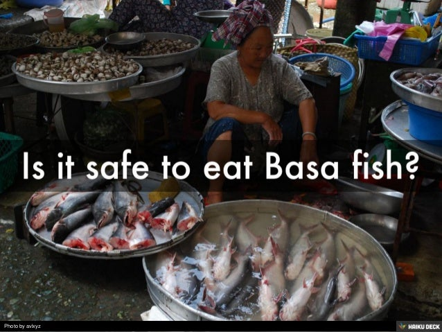 is basa fish safe to eat
