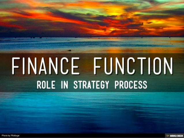 role of finance in parle g Financial reporting and analysis is the function that takes raw accounting entries  and transforms.