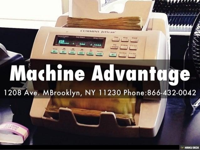 machine advantage