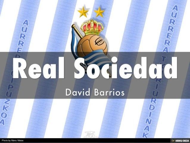 Real Sociedad <br>David Barrios<br>