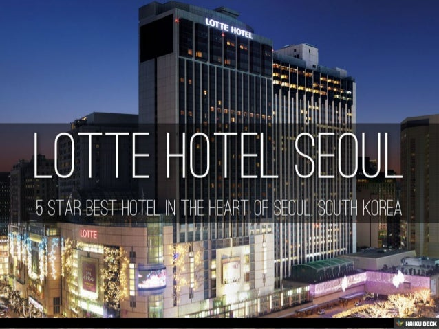 lotte-hotel-seoul-5-star-hotel-in-myeong