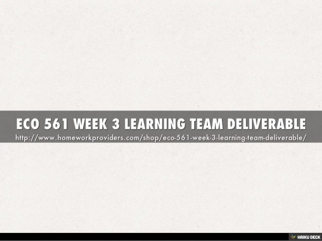 learning team deliverable week 3 Lastly, e will discuss how we should be a more efficient market when it comes to long distance services as well as regulating monopolies for local phone services - learning team deliverable week three fi introduction why was.